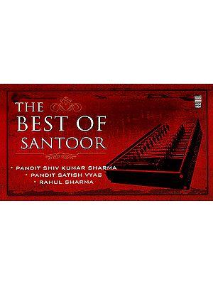 The Best of Santoor (Set of 2 Audio CDs)