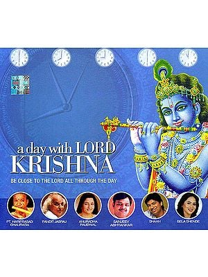 A Day With Lord Krishna: Be Close To The Lord All Through The Day (Audio CD)