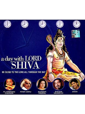 A Day With Lord Shiva: Be Close To The Lord All Through The Day (Audio CD)