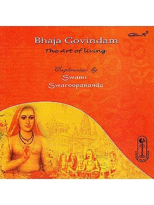 Bhaja Govindam: The Art of Living (Audio CD)