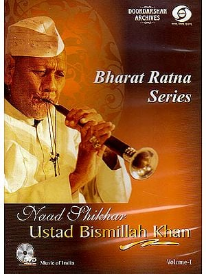 Bharat Ratna Series: Naad Shikhar Ustad Bismillah Khan from the Doordarshan Archives (DVD)