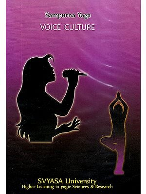 Sampurna Yoga: Voice Culture (DVD)
