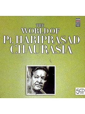 The World of Pt. Hariprasad Chaurasia (Set of 5 Audio CDs)