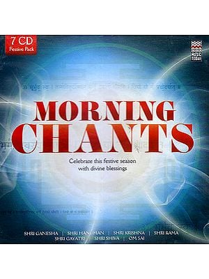 Morning Chants Celebrate This Festive Season with Divine Blessings (Set of 7 Audio CDs)