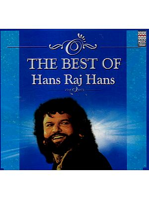 The Best of Hans Raj Hans (Set of 2 Audio CDs)