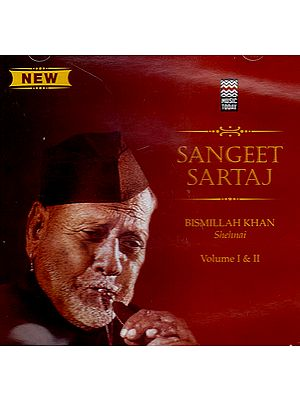 Sangeet Sartaj Bismillah Khan: Shehnai (Vol. I & III) (Audio CD)