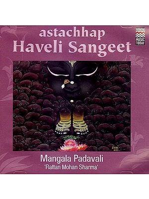 Astachhap Haveli Sangeet: Mangala Padavali (Set of 2 Audio CDs)