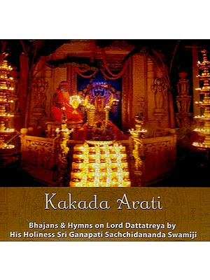 Kakada Arati: Bhajans & Hymns on Lord Dattatreya(Audio CD)