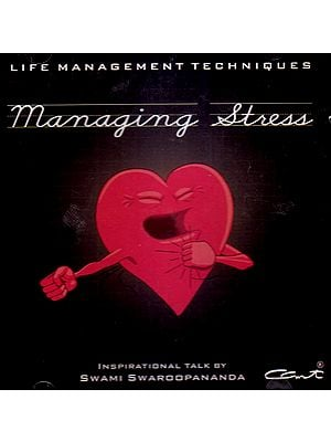 Managing Stress: Life Management Techniques  (Audio CD) - Inspirational Talk