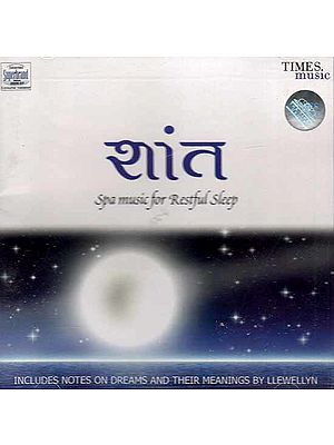 Shaant Spa Music for Restful Sleep: Includes Notes on Dreams (Audio CD with Booklet)