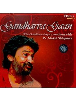 Gandharva Gaan (The Gandharva Legacy Continues with) (Audio CD)