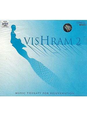 Vishram 2 (Music Therapy for Rejuvenation) (Audio CD)