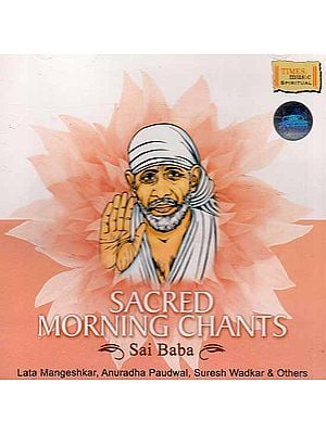 Sacred Morning Chants Sai Baba (Audio CD)