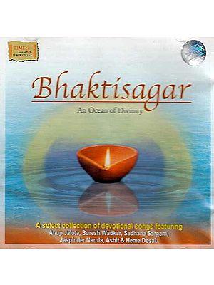 Bhaktisagar: An Ocean of Divinity (Audio CD)