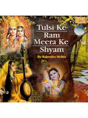 Tulsi Ke Ram Meera Ke Shyam (Audio CD)