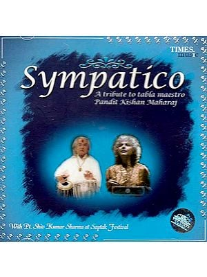 Sympatico (A Tribute to Tabla Maestro Pandit Kishan Maharaj) (Audio CD)