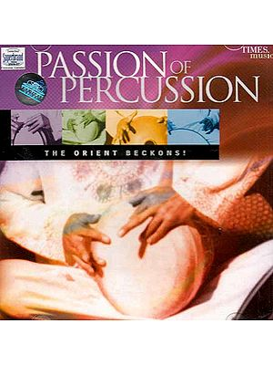 Passion of Percussion (The Orient Beckons) (Audio CD)