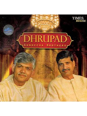 Dhrupad Gundecha Brothers (Audio CD)