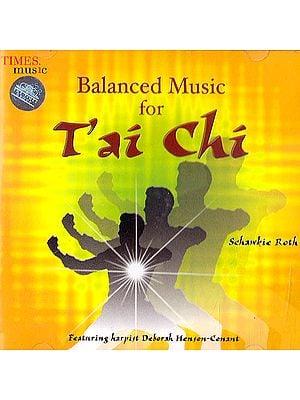 Balanced Music For Tai Chi (Audio CD)