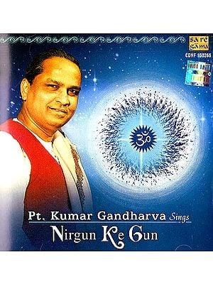Nirgun Ke Gun (Audio CD)