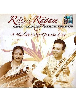 Raga Ragam: A Hindustani & Carnatic Duet (With Booklet Inside) (Audio CD)