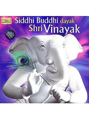 Siddhi Buddhi Dayak Shri Vinayak  (Audio CD)