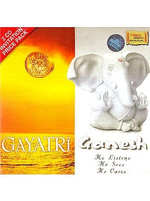 Gayatri & Ganesh (He Listens He Sees He Cares) (Set of 2 Audio CDs)