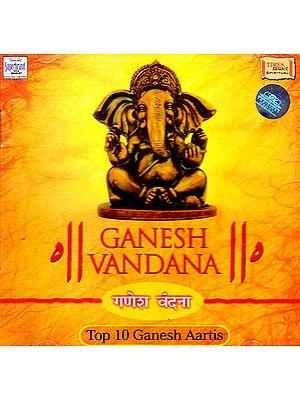 Ganesh Vandana (Top 10 Ganesh Aartis) (Audio CD)