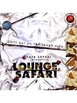 Lounge Safari: Shill Out on The Rough Side (Audio CD)