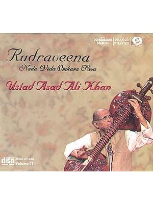 Rudraveena Nada Veda Omkara Sara: Ustad Asad Ali Khan (Volume II)