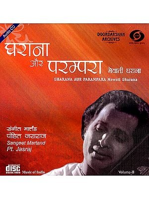 Gharana Aur Parampara: Mewati Gharana (Volume II) (With Booklet Inside) (Audio CD)