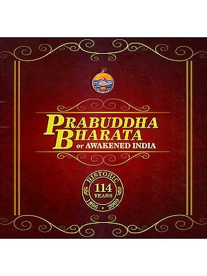 Prabuddha Bharata or Awakened India: History 114 Years 1896- 2009 (CD ROM)