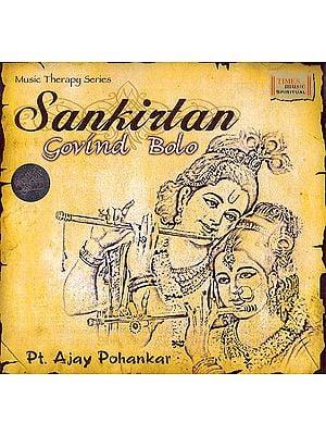 Sankirtan Govind Bolo (Audio CD)