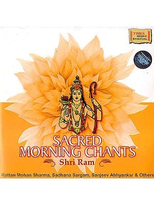 Sacred Morning Chants: Shri Ram (Audio CD)