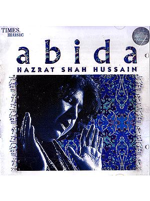 Abida: Hazrat Shah Hussain (Audio CD)