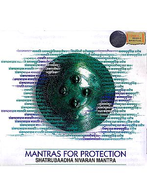 Mantras For Protection: Shatrubaadha Nivaran Mantra (Audio CD)