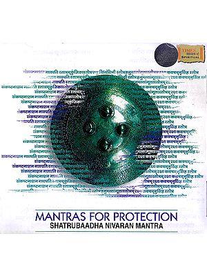 Mantras For Protection: Shatrubaadha Nivaran Mantra (Audio CD)