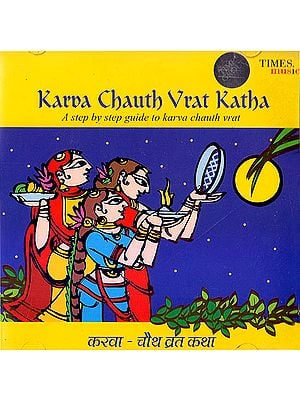 Karva Chauth Vrat Katha: A Step By Step to Karva Chauth Vrat (Audio CD)