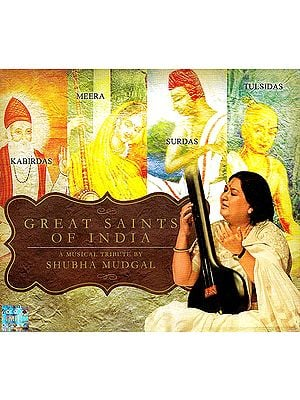 Great Saints of India: Kabirdas, Meera, Surdas & Tulsidas  (Audio CD)