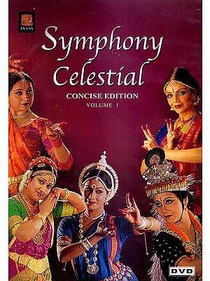 Symphony Celestial: Concise Edition Vol. I (DVD)