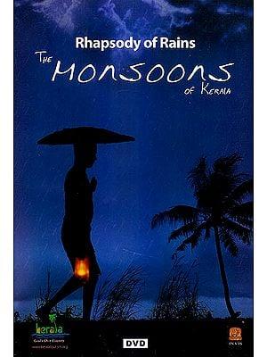Rhapsody of Rains: The Monsoons of Kerala (DVD)