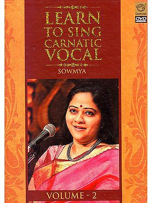 Learn To Sing Carnatic Vocal (Vol. 2) (DVD)