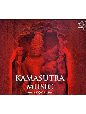 Kamasutra Music  (Audio CD)