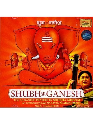 Shubh Ganesh: Top 10 Ganesh Prayers  (Audio CD)
