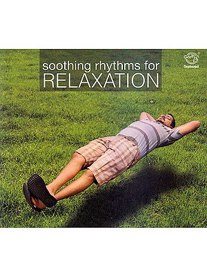 Soothing Rhythms For Relaxation  (Audio CD)