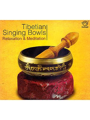 Tibetian Singing Bowls: Relaxation & Meditation   (Audio CD)