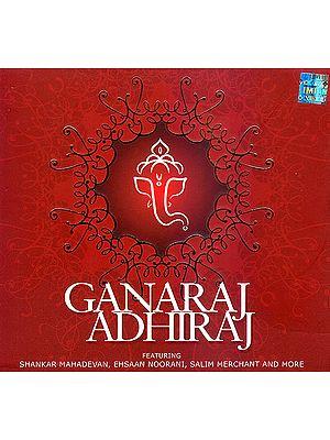 Ganaraj Adhiraj (With Booklet Inside)(Audio CD)