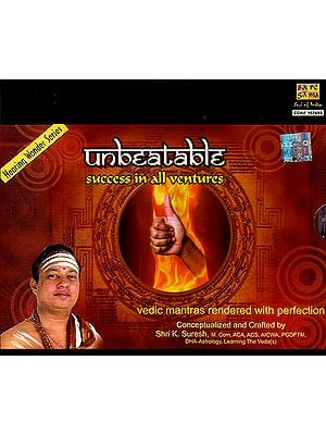 Unbeatable: Success In All Ventures: Vedic Mantras Rendered with Perfection (Audio CD)
