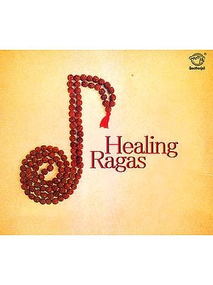 Healing Ragas  (Audio CD)