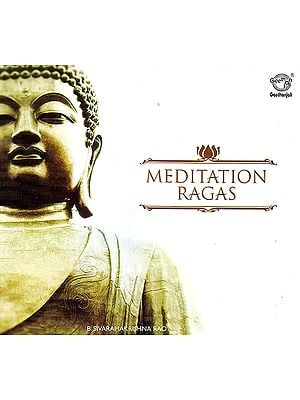 Meditation Ragas  (Audio CD)
